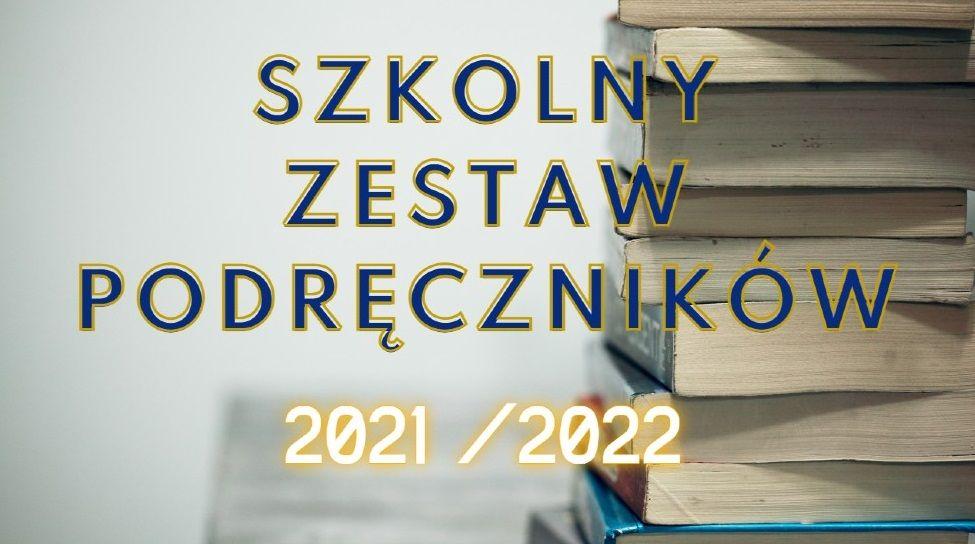 Szkolny zestaw podręczników 2021/2022. Plakat